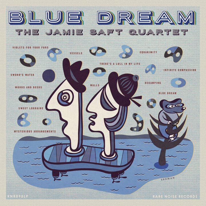Blue Dream by The Jamie Saft Quartet